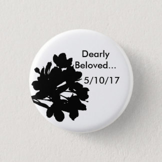 Dearly Beloved (customizable) 1 Inch Round Button