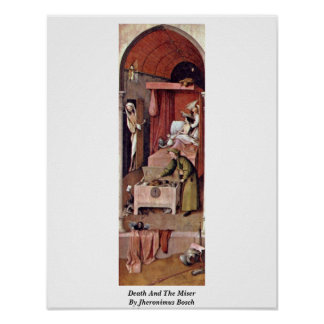 Death And The Miser By Jheronimus Bosch Poster