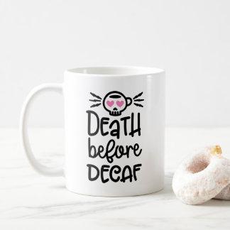 Death Before Decaf 11oz Mug