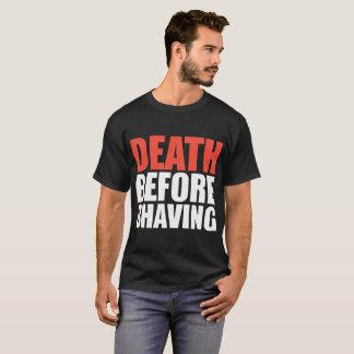 Death Before Shaving Beard Tshirt