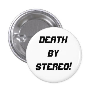 Death By Stereo! 1 Inch Round Button
