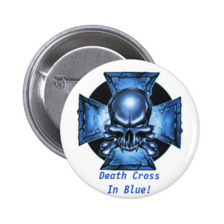 Death Cross In Blue! Collector Button 2 Inch Round Button