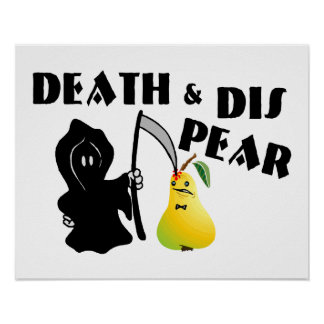 Death & Dis Pear Poster