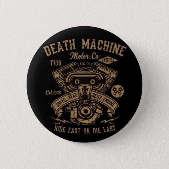 Death Machine Harley Motor Ride Fast or Die Last 2 Inch Round Button