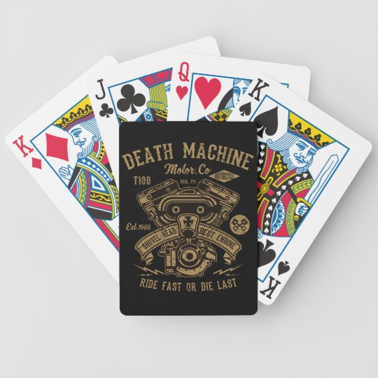 Death Machine Harley Motor Ride Fast or Die Last Bicycle Playing Cards