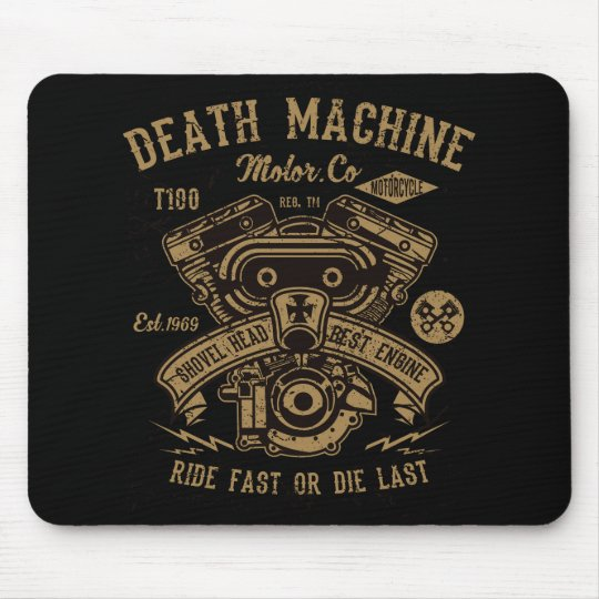 Death Machine Harley Motor Ride Fast or Die Last Mouse Pad