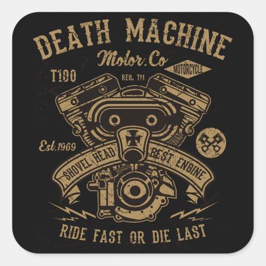 Death Machine Harley Motor Ride Fast or Die Last Square Sticker