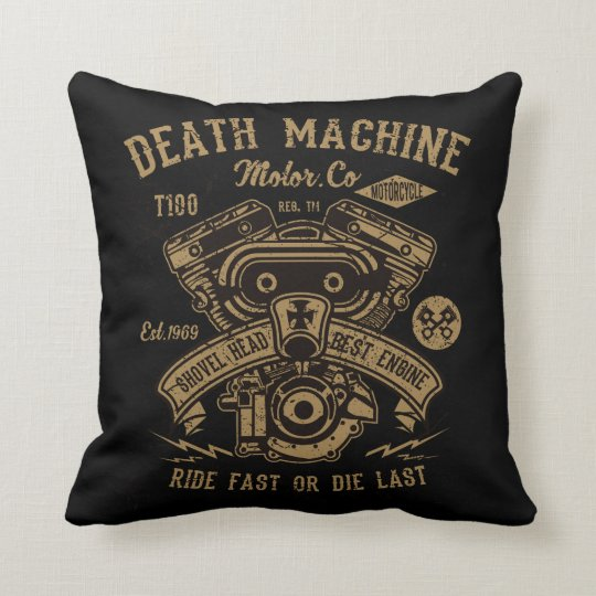 Death Machine Harley Motor Ride Fast or Die Last Throw Pillow