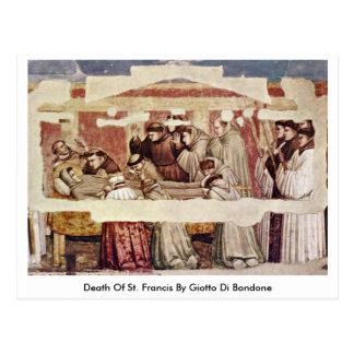 Death Of St. Francis By Giotto Di Bondone Postcard