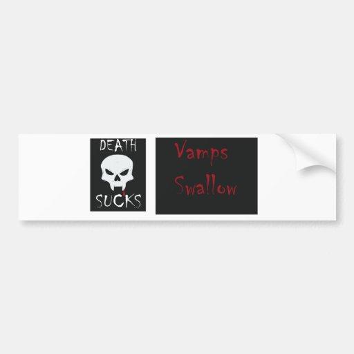 Death Sucks...Vamps Swallow bumper sticker