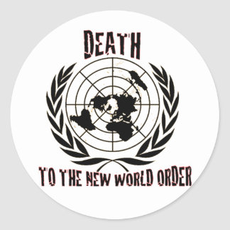 DEATH TO THE NEW WORLD ORDER ROUND STICKER