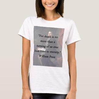 Death - William Penn T-Shirt