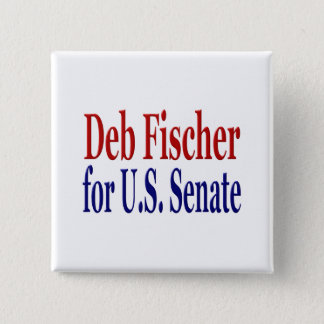 Deb Fischer for Senate Button