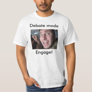 Debate Mode T-Shirt