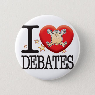 Debates Love Man 2 Inch Round Button