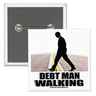 Debt Man Walking 2 Inch Square Button