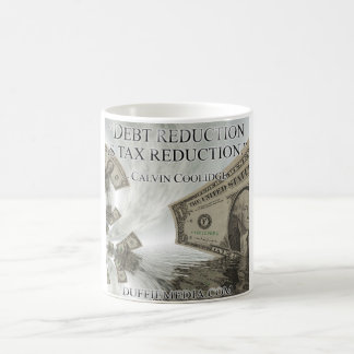 Debt Reduction is Tax Reduction - Calvin Coolidge Coffee Mug