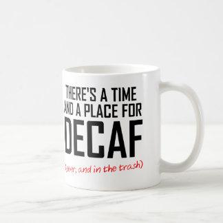 Decaf Coffee Hater Funny Mug