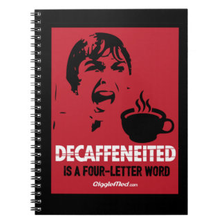 Decaf Is A 4-Letter Word Spiral Notebook