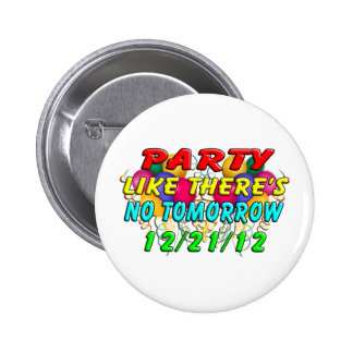 December 21, 2012 - End Of The World 2 Inch Round Button