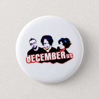 dECEMBERus 2 Inch Round Button
