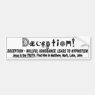 Deception Bumper Sticker