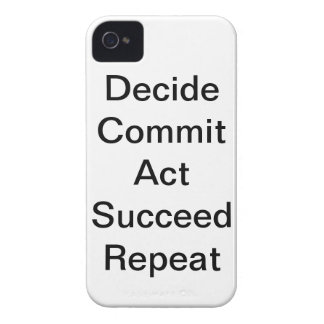 """Decide Commit Act Succeed Repeat"" IPhone 4 Case"