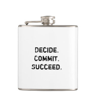 Decide. Commit. Succeed. Motivational Quote Flask