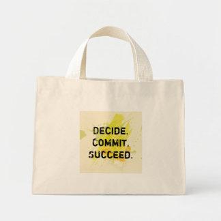 Decide. Commit. Succeed. Motivational Quote Mini Tote Bag
