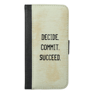 Decide. Commit. Succeed. Motivational Quote Saying