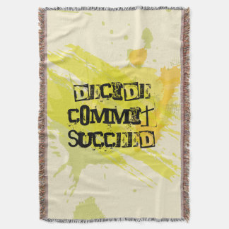 Decide. Commit. Succeed. Motivational Quote Throw