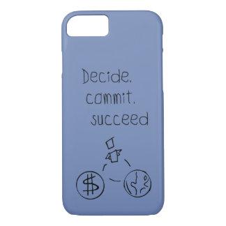 Decide, made, succeed iPhone 8/7 case