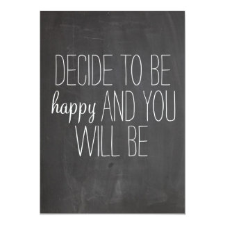 Decide to be Happy Quote print Card