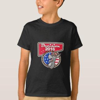 Decision 2016 Democrat Donkey Tshirt