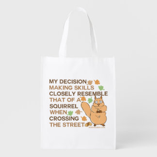 Decision Making Skills Squirrel Humor Grocery Bag
