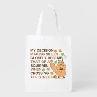 Decision Making Skills Squirrel Humor Reusable Grocery Bag