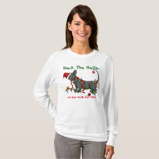 Deck the Halls... But not with cat hair T-Shirt