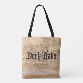 Deck the Halls Christmas Calligraphy on Wood Tote Bag