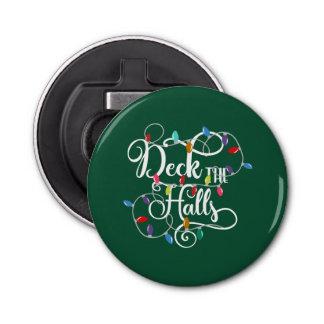 deck the halls holiday lights Christmas Bottle Opener