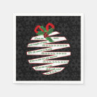 Deck the Halls Let's Party Black and White Holiday Paper Napkin