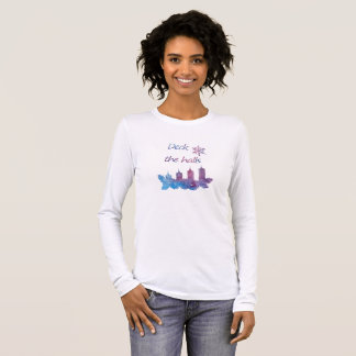 Deck the halls long sleeve T-Shirt