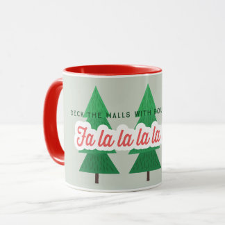DECK THE HALLS WITH BOUGHS OF HOLLY MUG