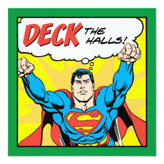"Deck The Halls With Superman 5.25"" Square Invitation Card"