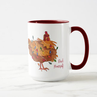 Deck Yourself Chicken Holiday Mug