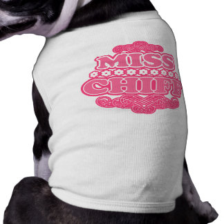 """Déclaration de mode de """"MissChiff"""" Tee-shirts Pour Animaux Domestiques"""