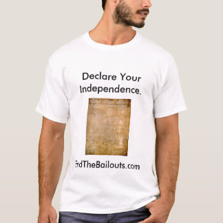 Declare Your Independence T-Shirt