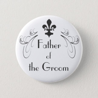 Decorative Fleur de Lis Father of the Groom Button