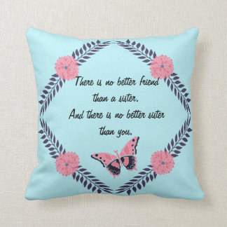 Decorative Pillow Sister Quote Customize Butterfly