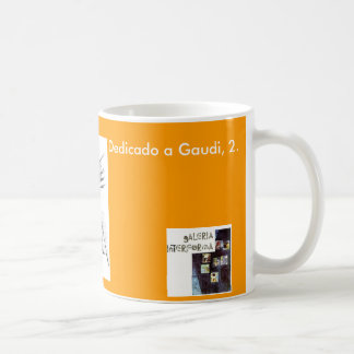Dedicated to Gaudi, 2. Classic White Coffee Mug