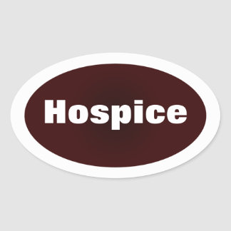 Dedicated to Hospice Oval Sticker